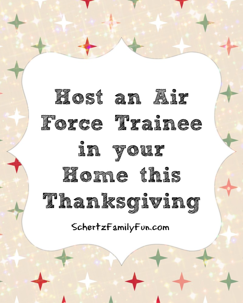 Host an Air Force trainee in your home this Thanksgiving Schertz